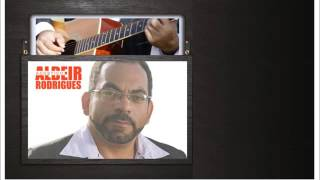 ALDEIR RODRIGUES - FOR YOUR BABIES ( MÚSICA DO SIMPLY RED)