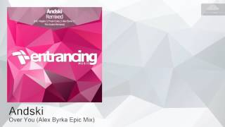 ENTRM079 Andski - Over You (Alex Byrka Epic Mix) [Progressive Trance]