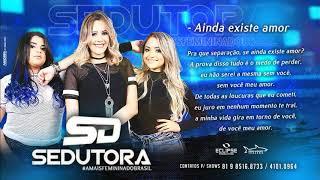 Banda Sedutora - Ainda Existe Amor (Áudio Oficial) [Lançamento 2018]