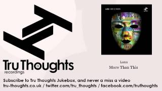 Lanu - More Than This