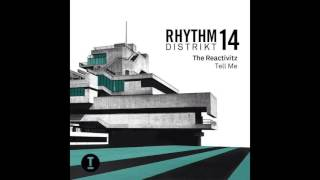 The Reactivitz - Tell Me (Original Mix) [Toolroom] Preview