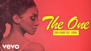 Supa Squad - The One (Feat. Virgul) [Official Audio]