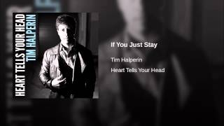 If You Just Stay