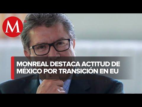 Ante transición en EU, México actúa bajo principios de autodeterminación: Monreal