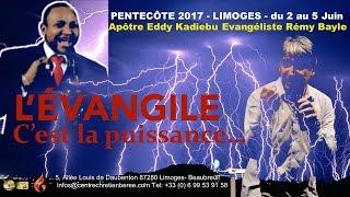 PENTECÔTE 2017 - l'Évangile c'est la puissance - LIMOGES