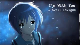 I'm With You by Avril Lavigne - Nightcore