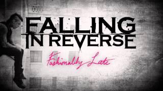 Falling In Reverse - Fashionably Late (Studio Quality Karaoke Instrumental) w/ lyrics