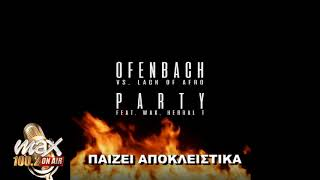 Ofenbach vs. Lack Of Afro - PARTY (feat. Wax & Herbal T)  teaser