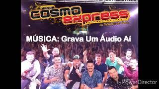 """Música """" Grava um Áudio aí""""  / Banda Cosmo Express"""