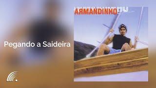 Armandinho - Pegando a Saideira - Álbum Armandinho (Oficial)