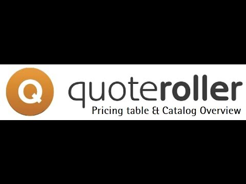 Quote Roller Features - Pricing tables  & Catalog Overview -- Recorded 1/30/2014