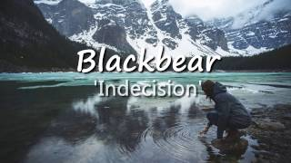Blackbear - Indecision Lyrics / PTBR Tradução.