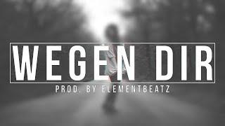 """Ced - """"WEGEN DIR"""" [Prod. by ElementBeatz]"""