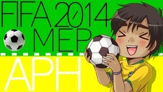We Are One! || APH Fifa 2014 - Full MEP