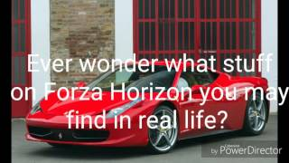 Forza Horizon Destinations in Real Life