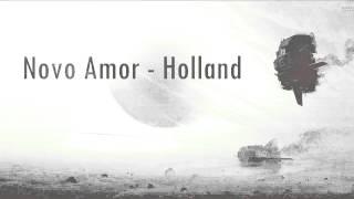 Novo Amor - Holland