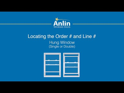 Locating the Order Number on Your Anlin Hung Window