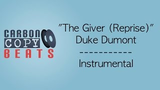 The Giver (Reprise) - Instrumental / Karaoke (In The Style Of Duke Dumont)