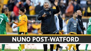 Nuno on the defeat to Watford