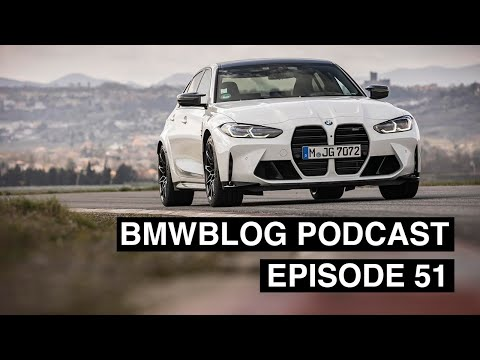 BMWBLOG Podcast EP.51 - BMW M3 Test Drive and BMW i4 Details