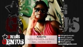Aidonia - Nuh Boring Gyal (Buddy Bruka) - March 2015
