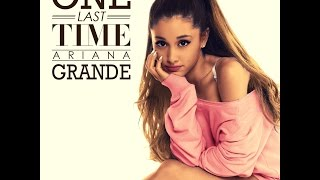 Ariana Grande - One Last Time (REMIX) (FREE DOWNLOAD)