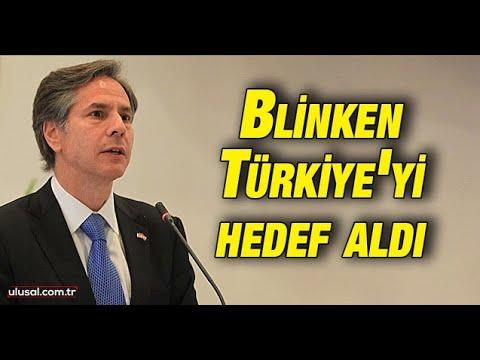 """Blinken Türkiye'yi hedef aldı: """"Türkiye NATO müttefiki gibi değil"""""""