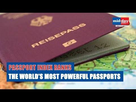 The World's Most Powerful Passports Revealed, Indian Passport Ranked