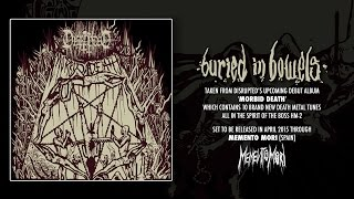 Disrupted - Buried In Bowels (Official Audio)
