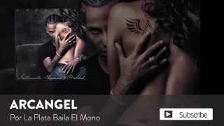 Arcangel - Por La Plata Baila El Mono [Official Audio]