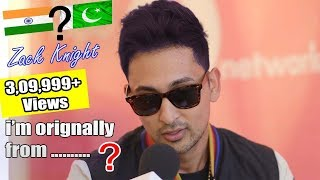 Zack Knight - I Am Orignally From Pakistan - Hd Video - Amit Ral