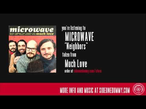 Microwave - Neighbors