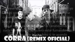 Corra Remik Gonzalez ft b Raster Maniako No Se Asustan Ni con Lucifer Letra