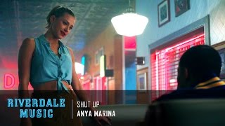 Anya Marina - Shut Up | Riverdale 1x03 Music [HD]