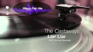 Castaways - Liar, Liar - Mikey's Pick Hits