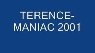 Terence-Maniac 2001