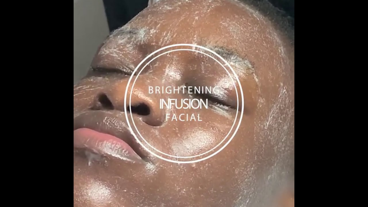 Brightening Infusion Facial