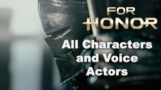 For Honor Characters and Voice Actors