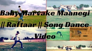 Baby Marvake Maanegi || Raftaar || Song Dance Video | Nora Fatehi | Remo D'souza | D Dance Studio