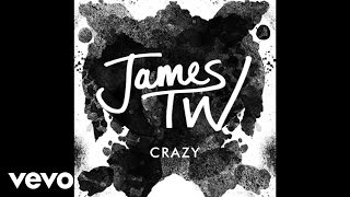 James TW - Crazy (Audio)