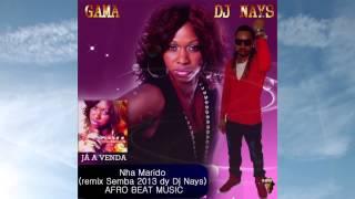 Gama - Nha Marido ( remix Semba 2013 dy Dj Nays ) AFRO BEAT MUSIC )
