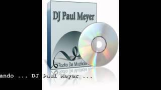 Quando, quando, quando - DJ Paul Meyer(eigen tekst)