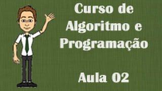 Aula 02 - Conhecendo o Visualg - Curso de Algoritmo e Programação
