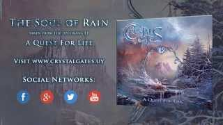 Crystal Gates - The Soul Of Rain