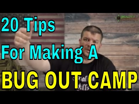 Top 20 Tips For Making A Bug Out Camp