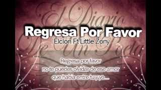 Elclon - Regresa Por Favor Ft Little Zony