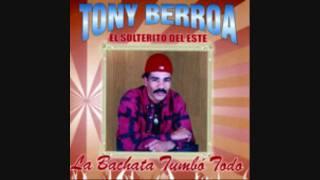 Tony Berroa- Vamonos mi Amor