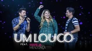 Zé Henrique & Gabriel - Um Louco (Part. Marilia Mendonça) Letra