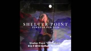 Shelter Point - Sleep Easy [HF035]