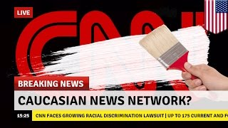 CNN이 인종차별을 하고 있다며 주장하는 집단소송 불어나